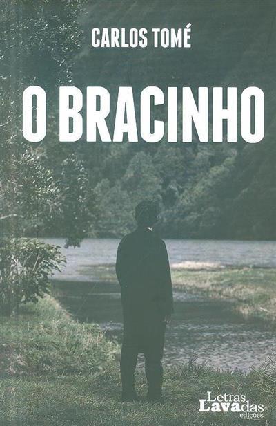 O bracinho (Carlos Tomé)
