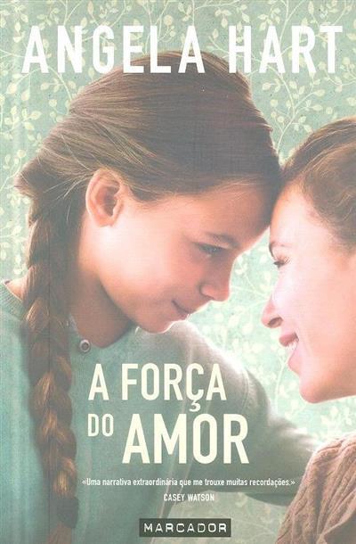 A força do amor (Angela Hart)