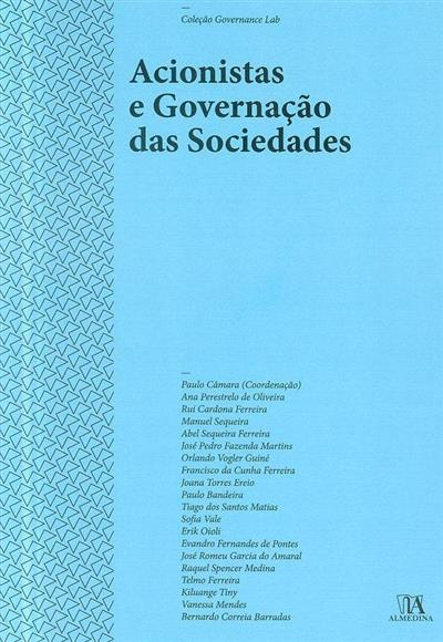 Acionistas e governação das sociedades (coord. Paulo Câmara... [et al.])