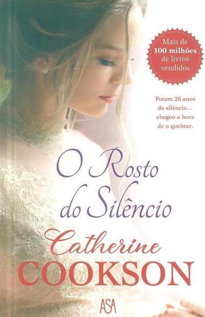 O  rosto do silêncio (Catherine Coockson)