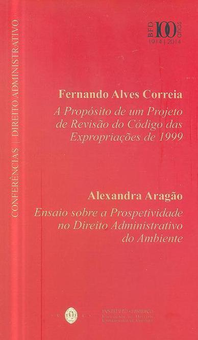 Conferências  - Direito Administrativo (comissão redactora Almeida Costa... [et al.])