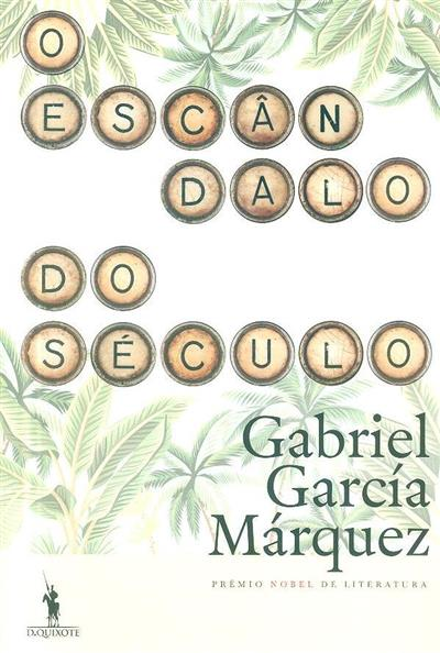O escândalo do século (Gabriel García Marquez)