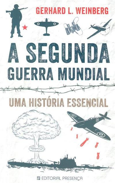 A Segunda Guerra Mundial (Gerhard L. Weinberg)