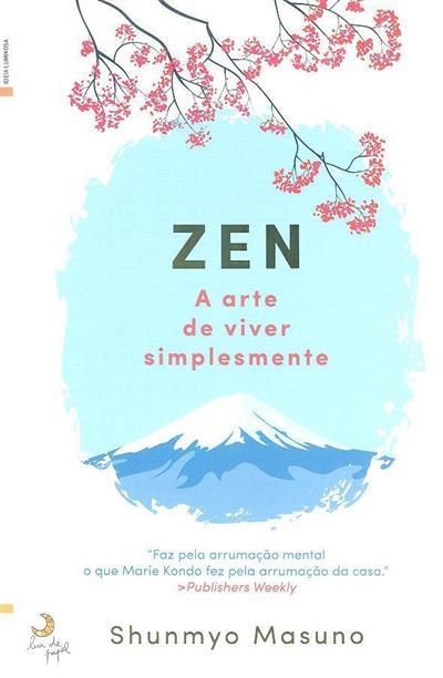 Zen a arte de viver simplesmente (Shunmyo Masuno)