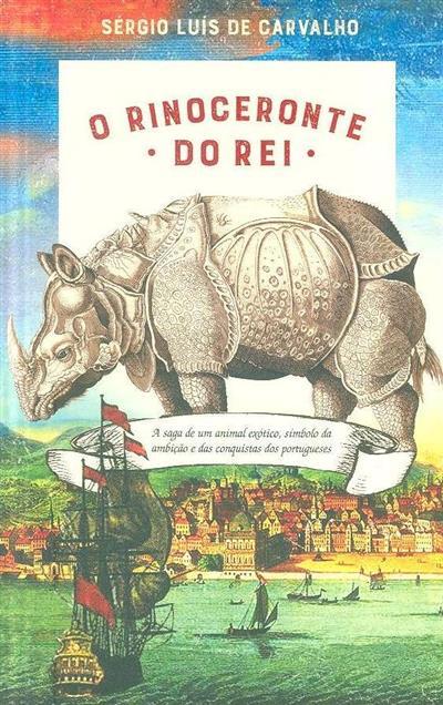 O rinoceronte do rei (Sérgio Luís de Carvalho)