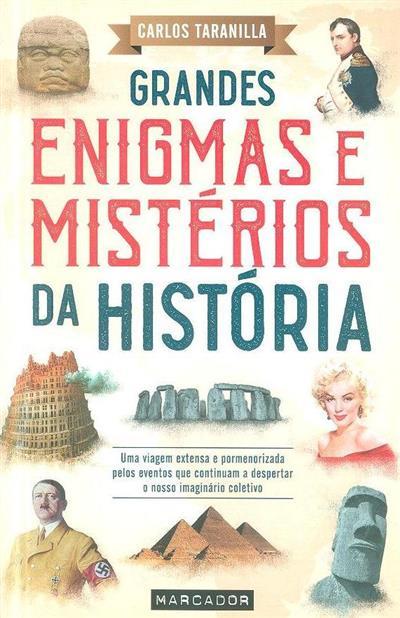 Grandes enigmas e mistérios da história (Carlos Taranilla)