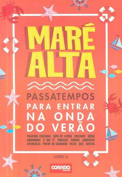 Maré alta (coord. ed. João Pombeiro)