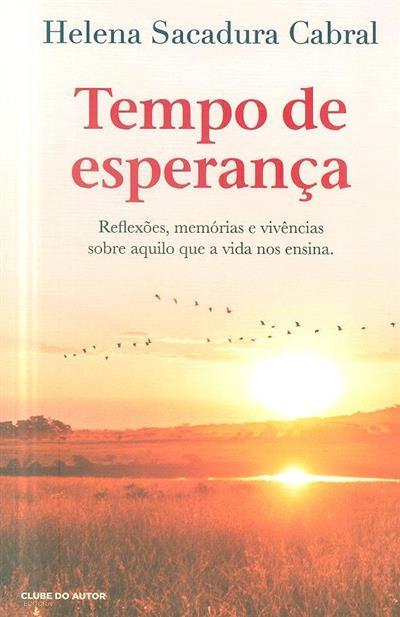 Tempo de esperança (Helena Sacadura Cabral)