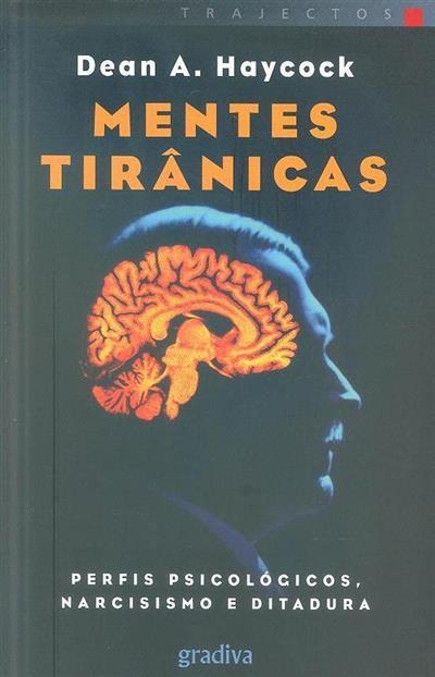 Mentes tirânicas (Dean A. Haycock)