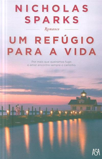 Um refúgio para a vida (Nicholas Sparks)
