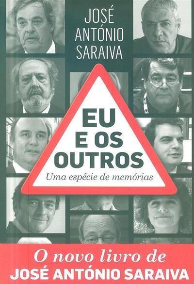 Eu e os outros (Joasé António Saraiva)