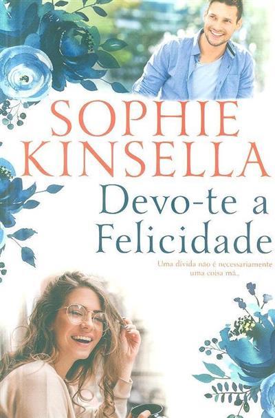 Devo-te a felicidade (Sophie Kinsella)