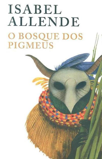 O bosque dos pigmeus (Isabel Allende)