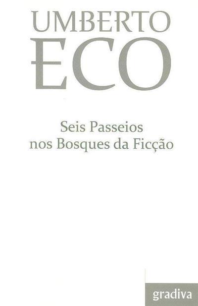 Seis passeios nos bosques da ficção (Umberto Eco)