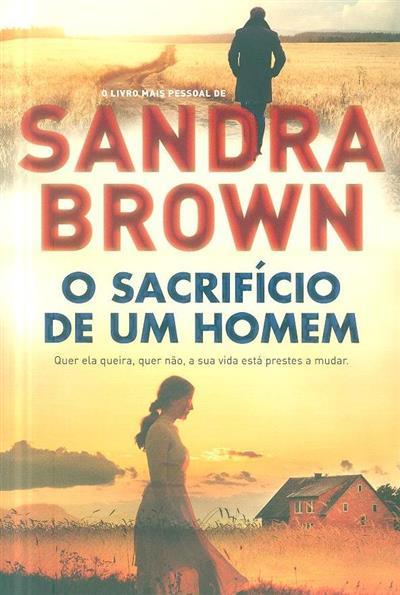 O sacrifício de um homem (Sandra Brown)