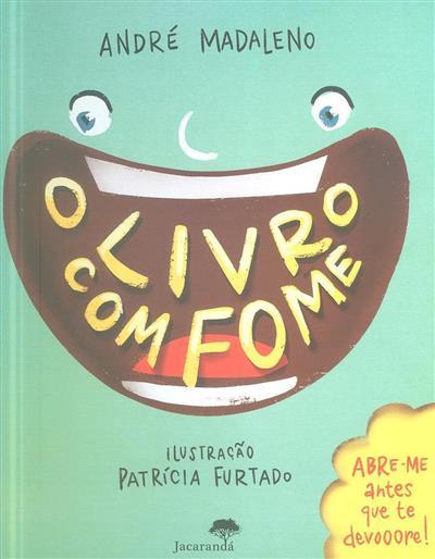 O livro com fome (André Madaleno)