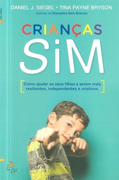 Crianças SIM (Daniel J. Siegel, Tina Payne Bryson)