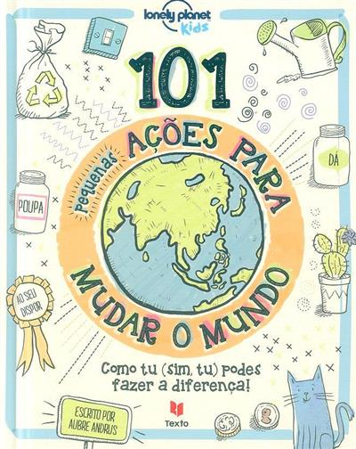 101 pequenas ações para mudar o mundo (Aubre Andrus)