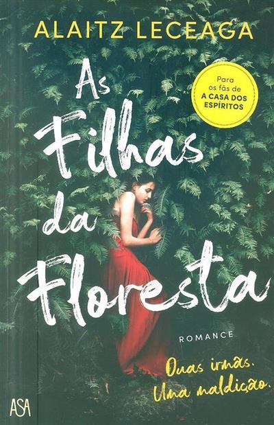 As filhas da floresta (Alaitz Leceaga)