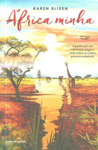 África minha ; (Karen Blixen)