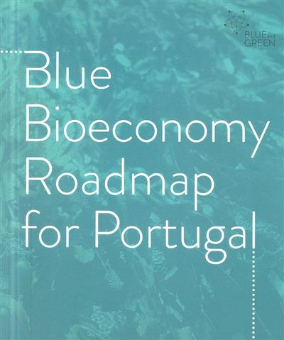 Blue bioeconomy roadmap for Portugal