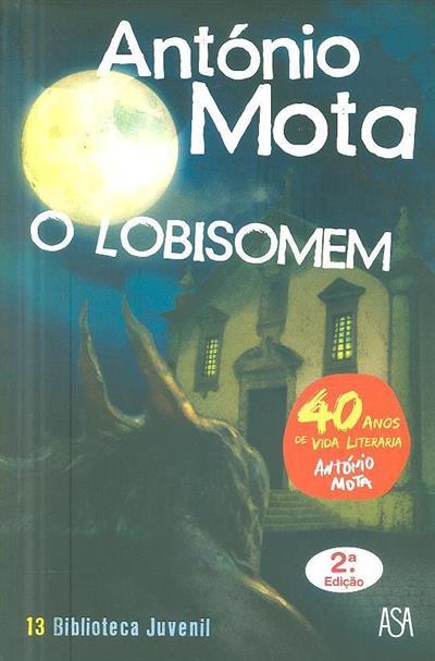 O lobisomem (António Mota)