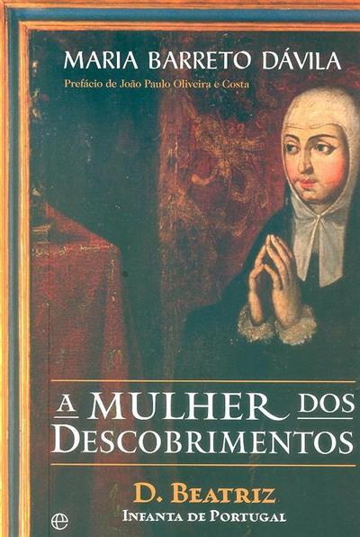A mulher dos descobrimentros (Maria Barreto Dávila)
