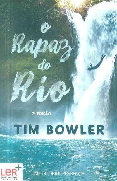 O rapaz do rio (Tim Bowler)