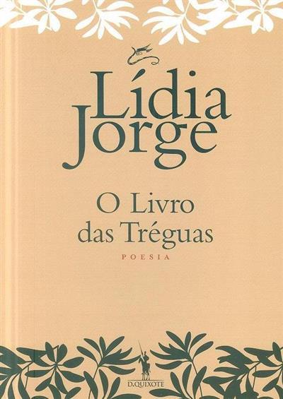 O livro das tréguas (Lídia Jorge)