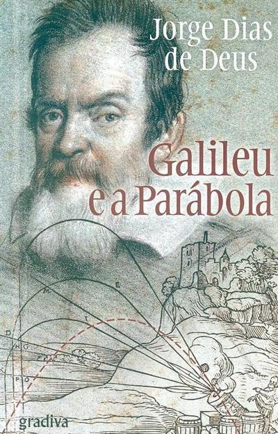 Galileu e a parábola (Jorge Dias de Deus)