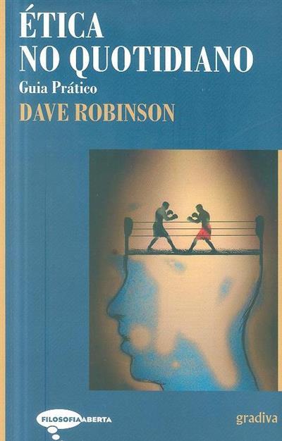 Ética no quotidiano (Dave Robinson)