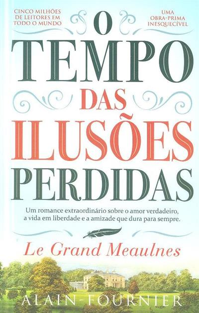 O tempo das ilusões perdidas (Alain-Fournier)