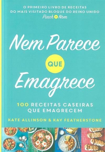 Nem parece que emagrece (Kate Allinson, Kay Featherstone)