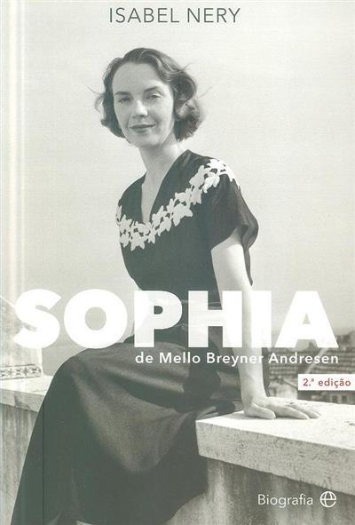 Sophia de Mello Breyner Andresen (Isabel Nery)
