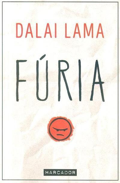 Fúria (Sua Santidade, o Dalai Lama como contado a Noriyuki Ueda)