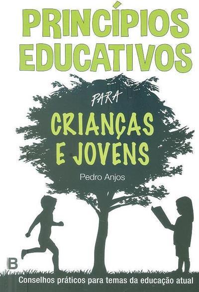 Princípios educativos para crianças e jovens (Pedro Anjos)