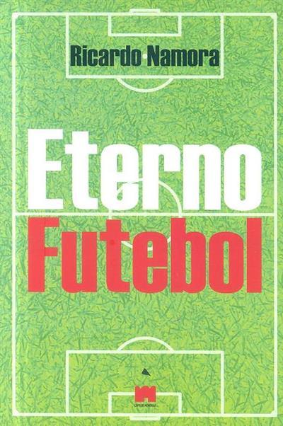 Eterno futebol (Ricardo Namora)