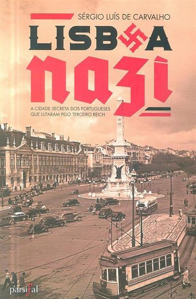 Lisboa Nazi (Sérgio Luís Carvalho)