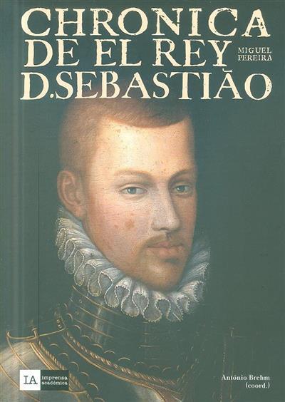 Crónica de El-Rei D. Sebastião (Miguel Pereira)