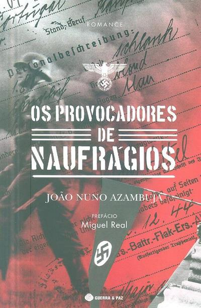 Os provocadores de naufrágios (João Nuno Azambuja)
