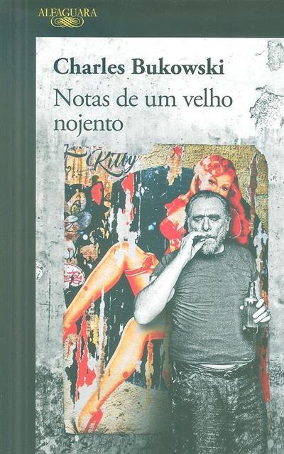 Notas de um velho nojento (Charles Bukowski)