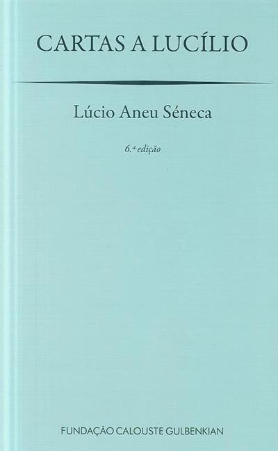 Cartas a Lucílio (Lúcio Aneu Séneca)