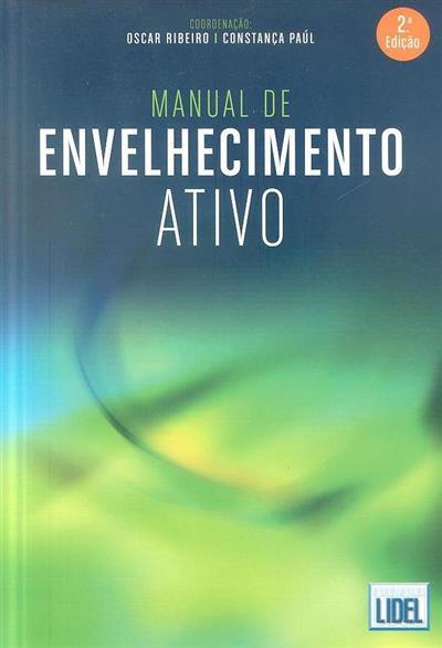 Manual de envelhecimento activo (coord. Oscar Ribeiro, Constança Paúl)