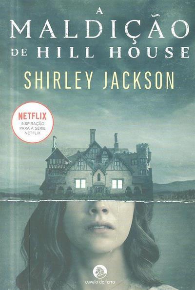 A maldição de Hill House (Shirley Jackson)