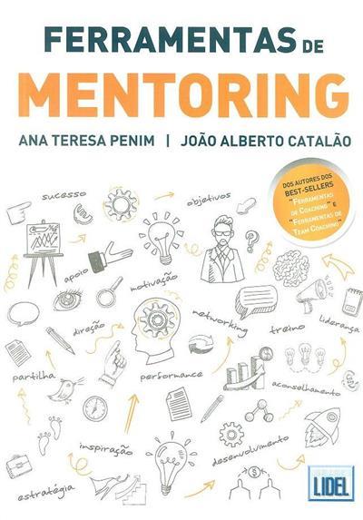 Ferramentas de mentoring (Ana Teresa Penim, João Alberto Catalão)