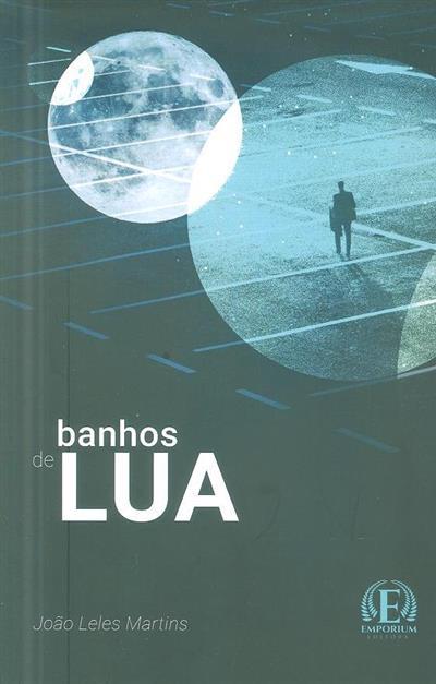 Banhos de lua (João Leles Martins)