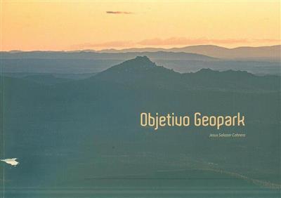 Objetivo geopark (Jesús Alberto Salazar Cabrera)