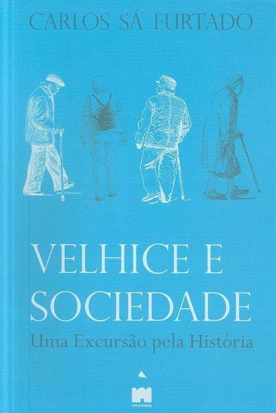 Velhice e sociedade (Carlos Sá Furtado)