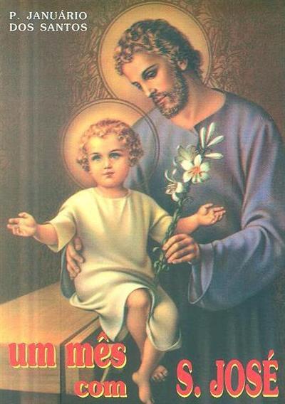 Um mês com São José (Januário dos Santos)