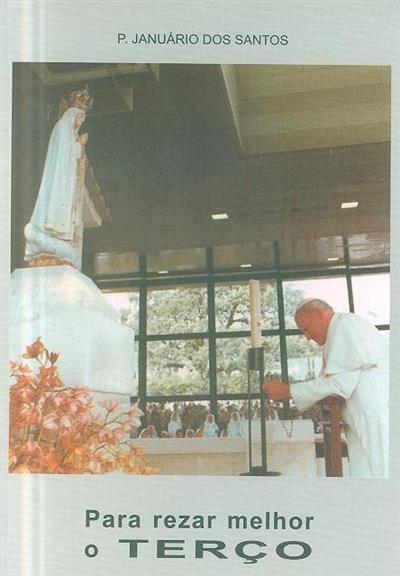 Para rezar melhor o terço (Januário dos Santos)